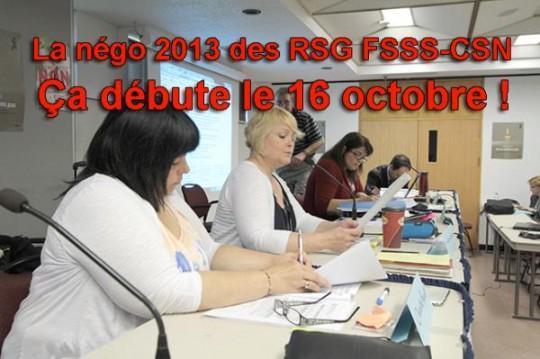 La négo 2013 des RSG FSSS-CSN : ça débute le 16 octobre et ça se poursuit…