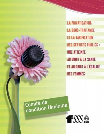 PPP : Les effets néfastes sur les femmes – argumentaire présenté le 6 déc. 2011