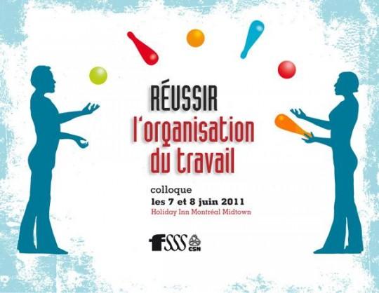 Programme détaillé du colloque Réussir l'organisation du travail