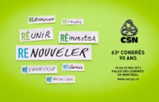 63e congrès de la CSN sur le thème du renouvellement