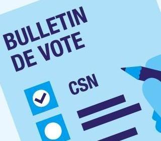 Voter CSN, c'est refuser l'isolement