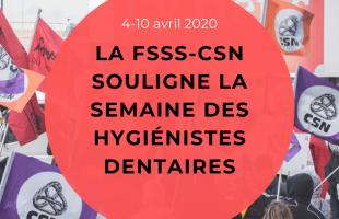 La FSSS-CSN souligne la semaine des hygiénistes dentaires